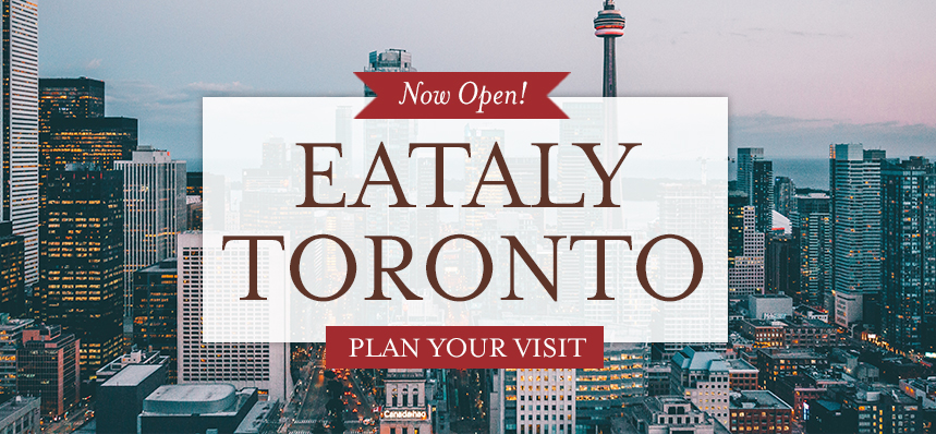 There's No Place in Toronto Like Eataly